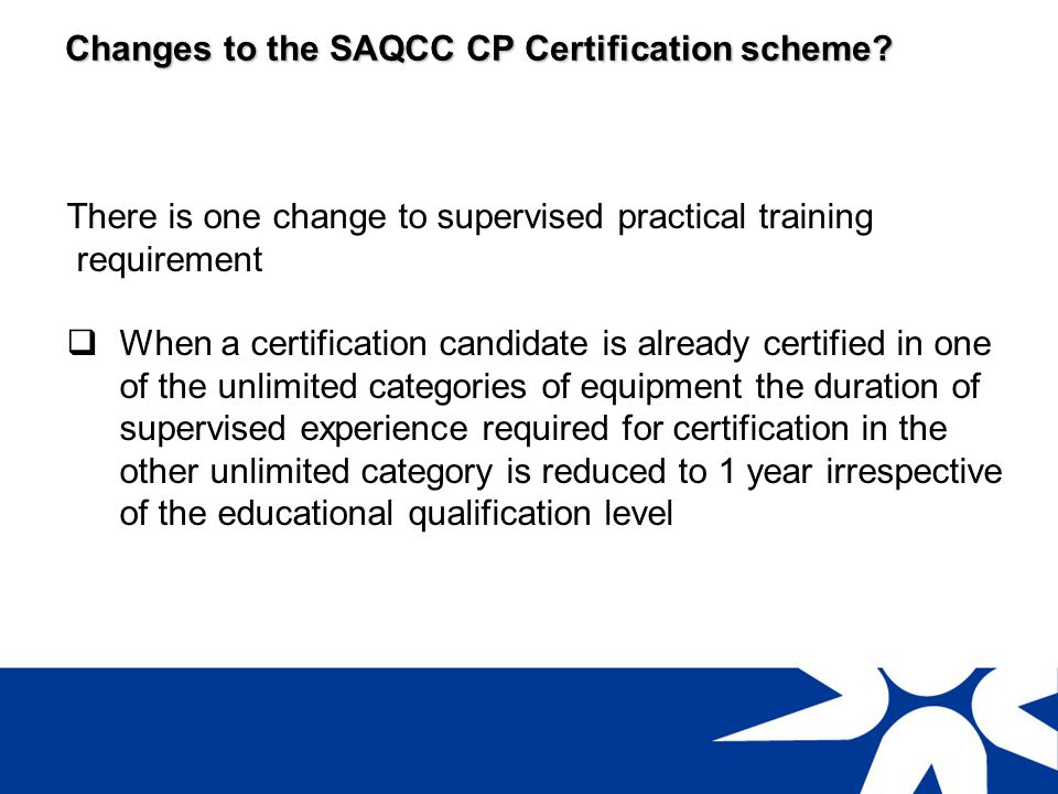 Changes to the SAQCC CP Certification scheme