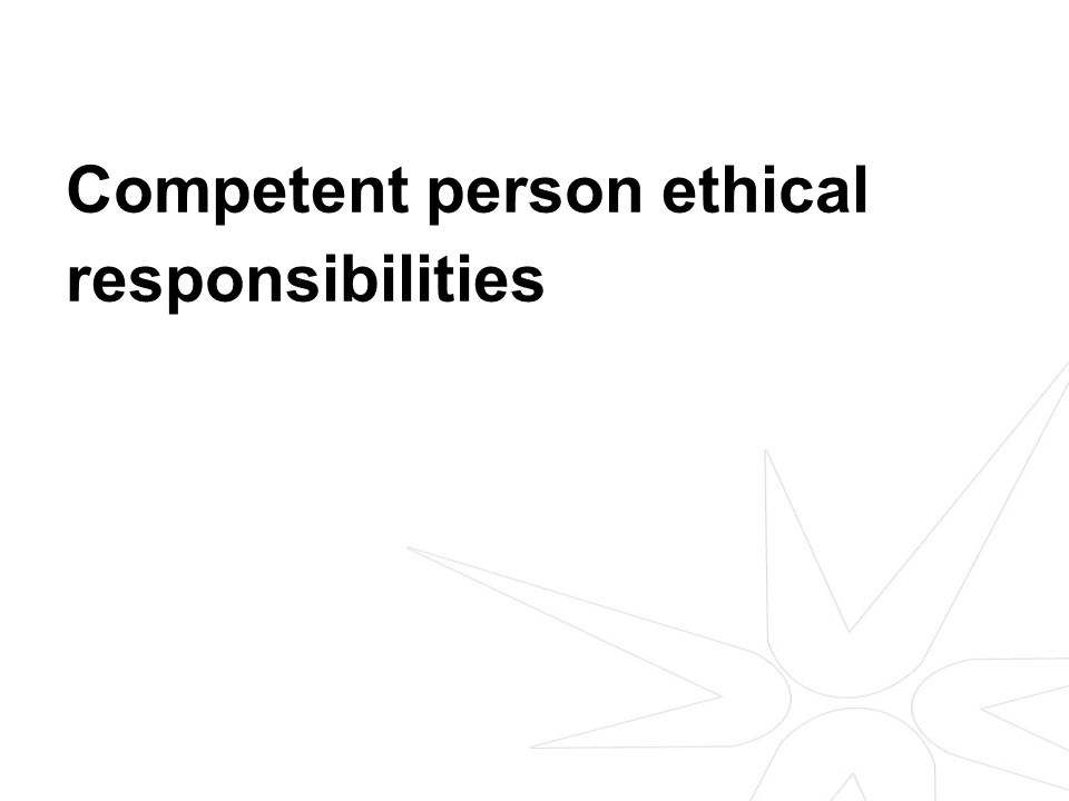 Competent person ethical