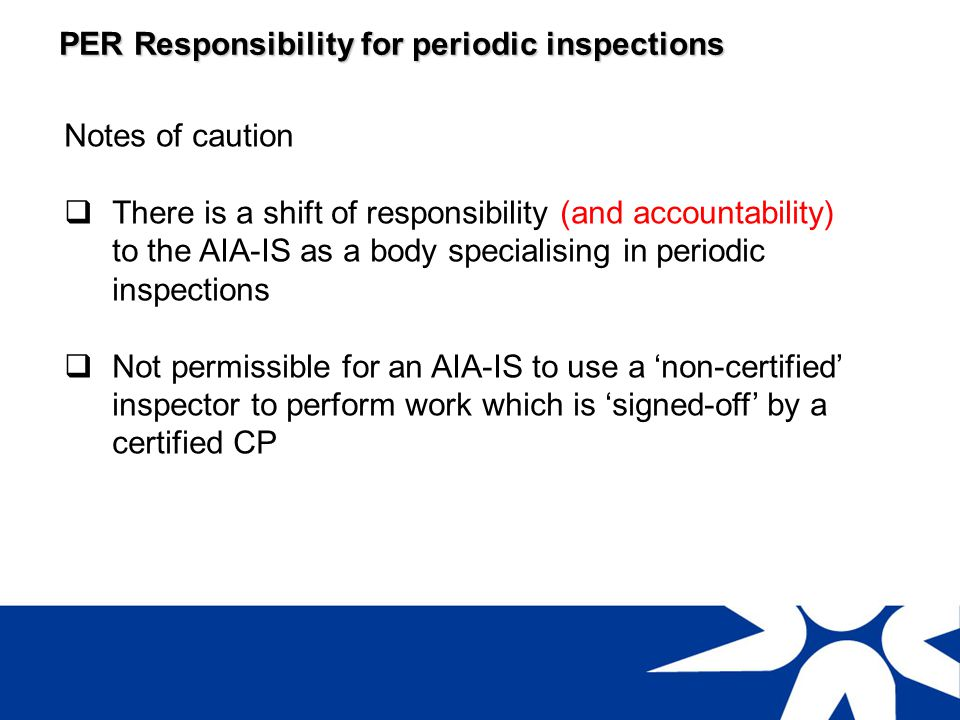 PER Responsibility for periodic inspections