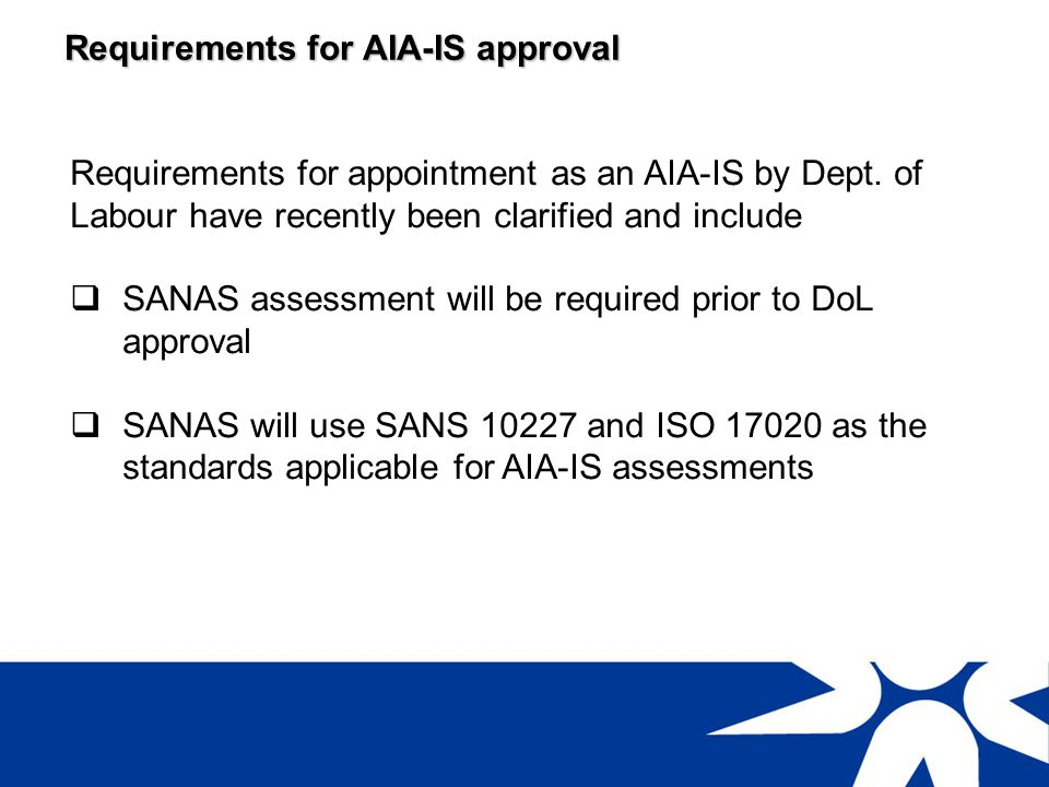 Requirements for AIA-IS approval