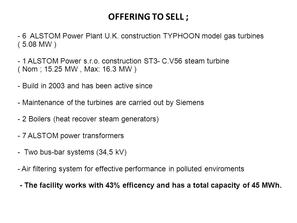 OFFERING TO SELL ; - 6 ALSTOM Power Plant U.K. construction TYPHOON model gas turbines. ( 5.08 MW )