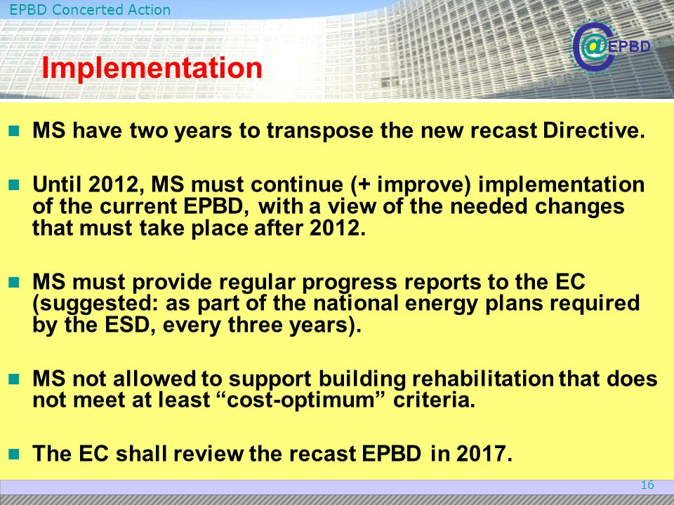 Implementation MS have two years to transpose the new recast Directive.