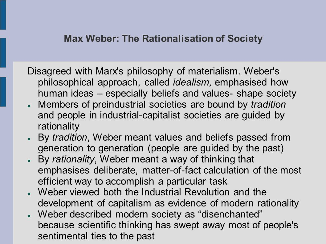 Max Weber: The Rationalisation of Society
