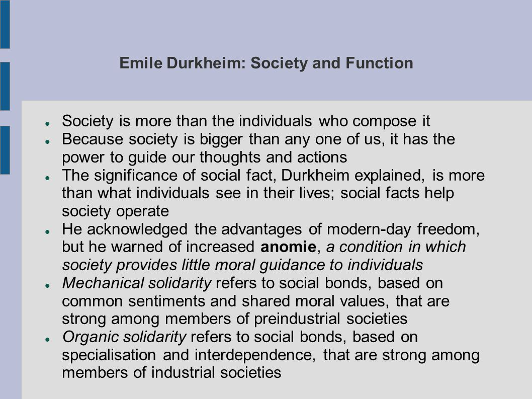 Emile Durkheim: Society and Function
