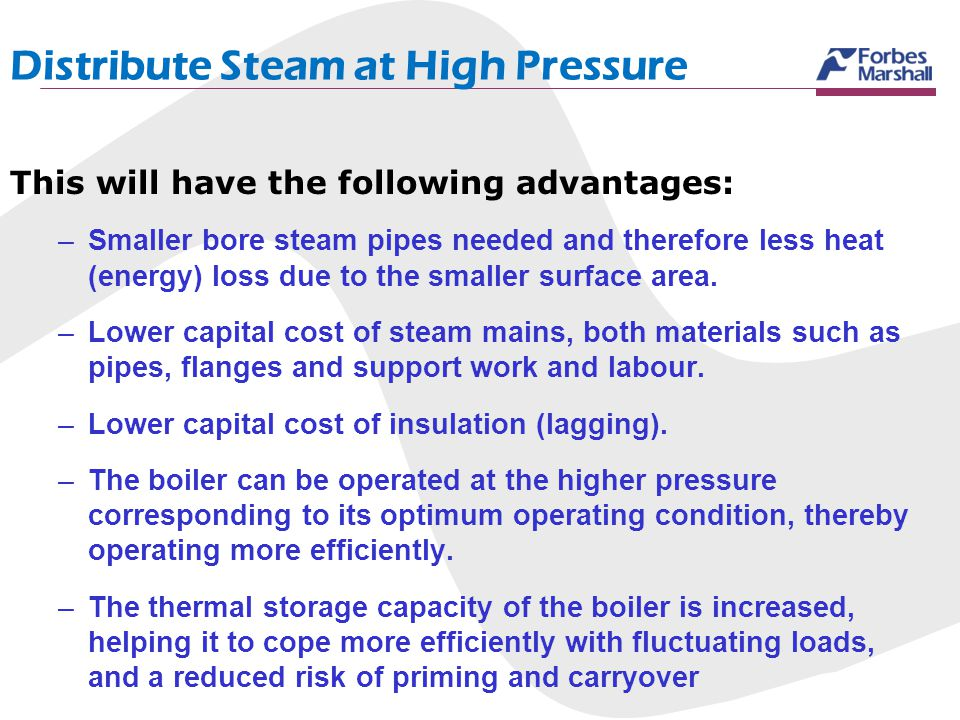 Distribute Steam at High Pressure