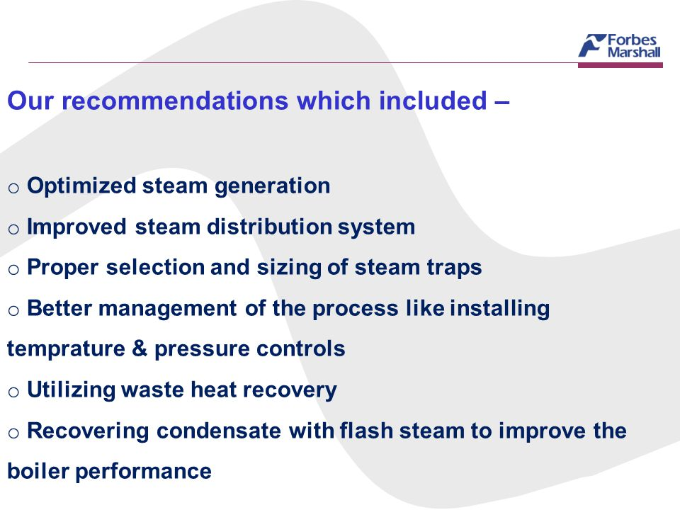 Our recommendations which included –