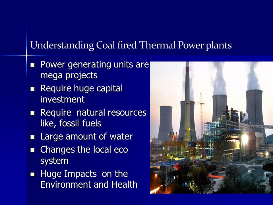 Power generating units are mega projects