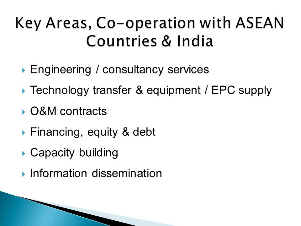 Key Areas, Co-operation with ASEAN Countries & India