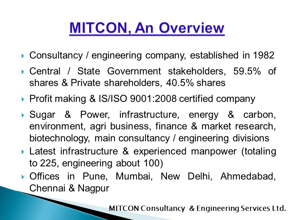 MITCON, An Overview Consultancy / engineering company, established in 1982.