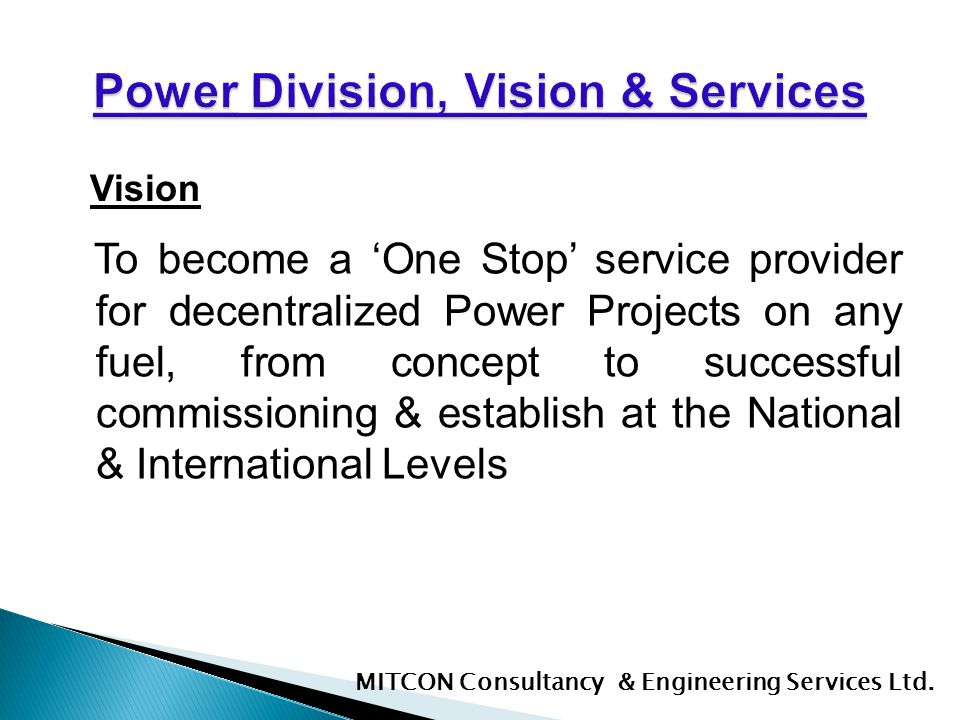 Power Division, Vision & Services