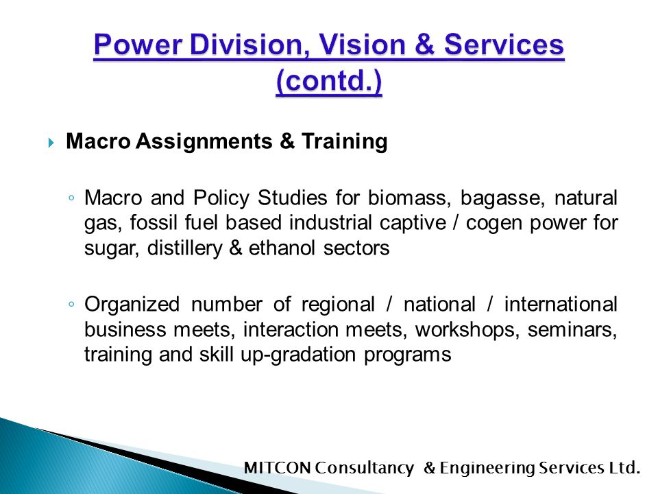 Power Division, Vision & Services (contd.)