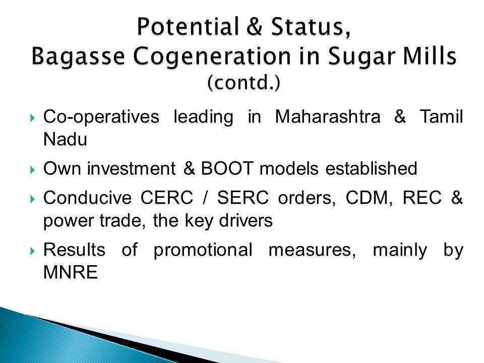 Potential & Status, Bagasse Cogeneration in Sugar Mills (contd.)