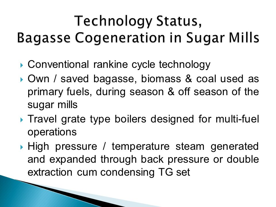 Technology Status, Bagasse Cogeneration in Sugar Mills