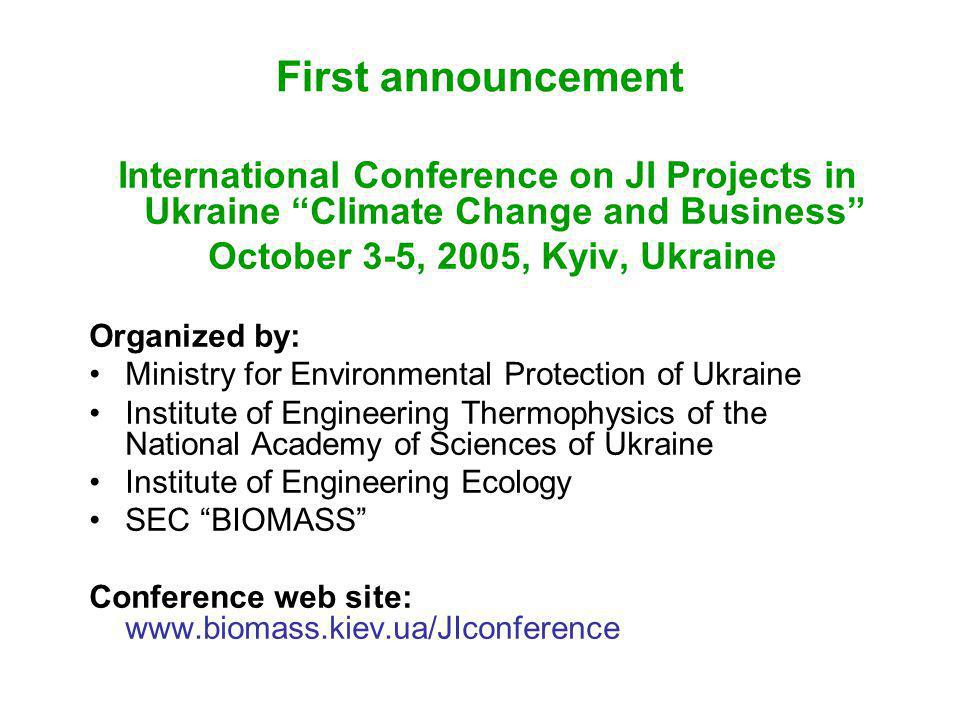First announcement International Conference on JI Projects in Ukraine Climate Change and Business
