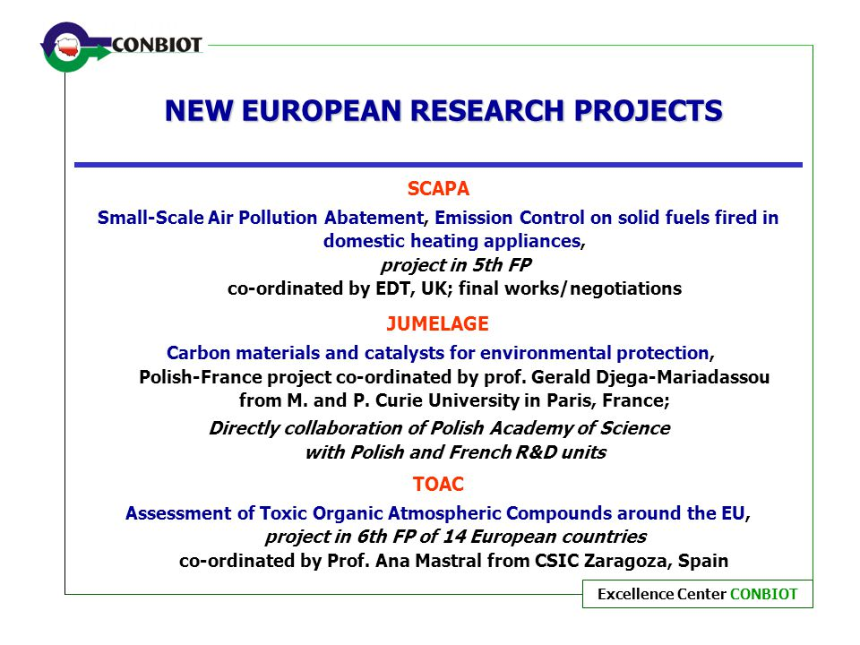 NEW EUROPEAN RESEARCH PROJECTS