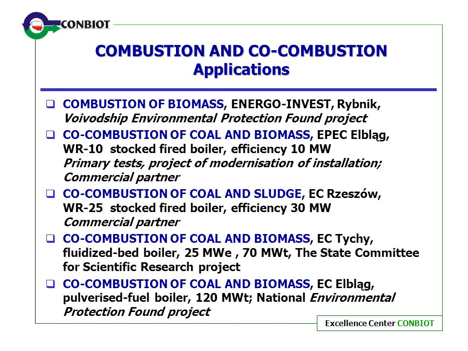COMBUSTION AND CO-COMBUSTION Applications