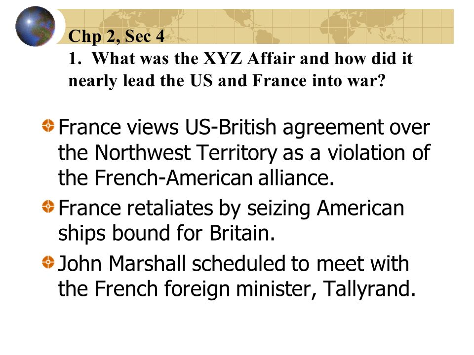 France retaliates by seizing American ships bound for Britain.