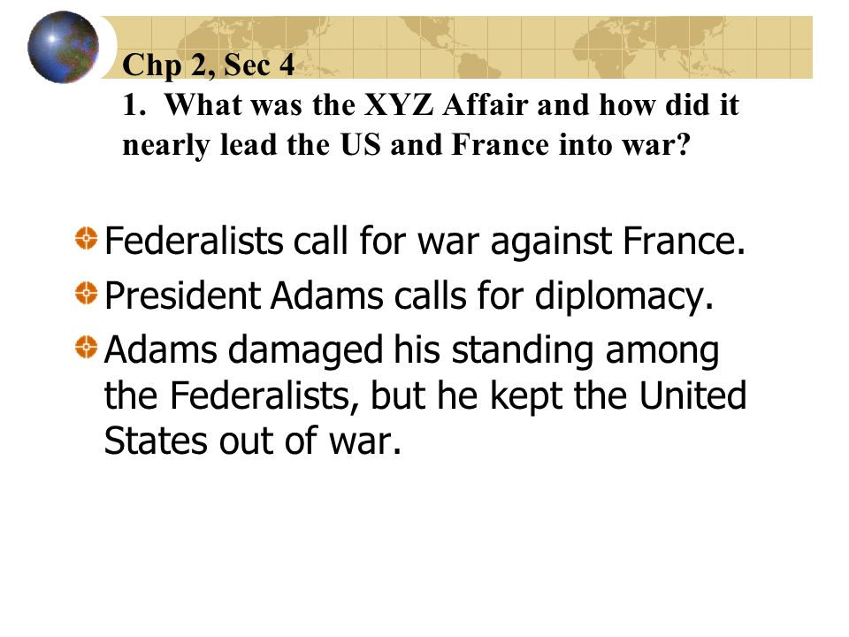 Federalists call for war against France.