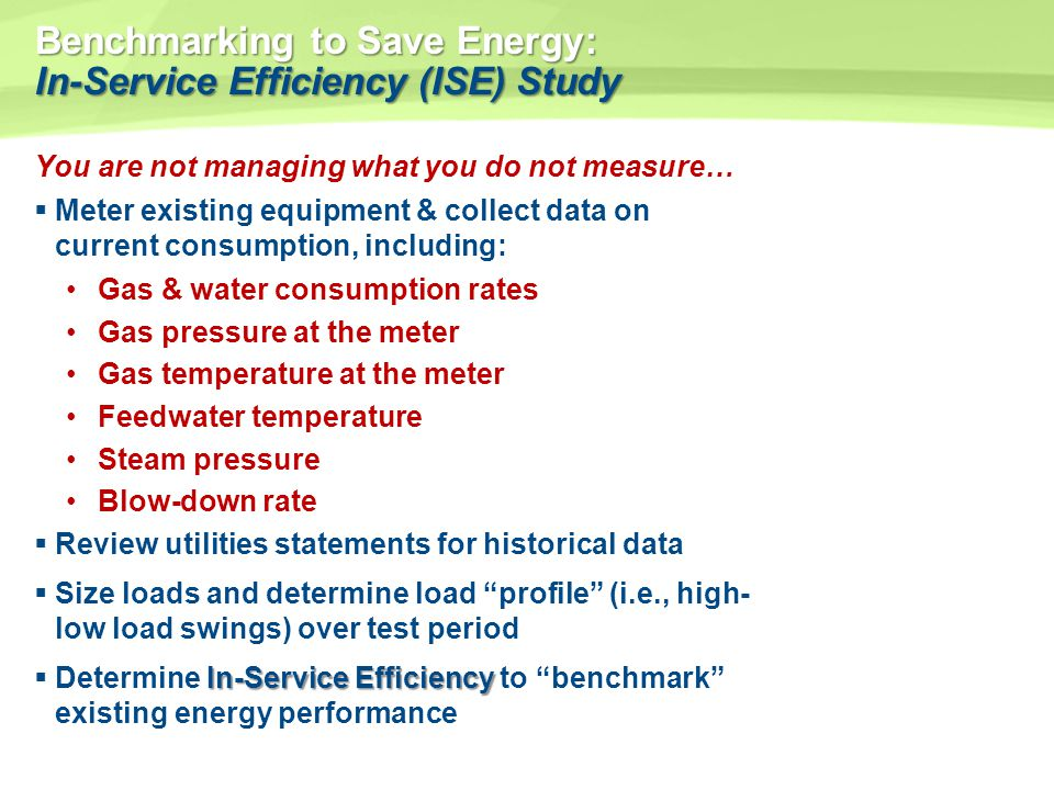 Benchmarking to Save Energy: In-Service Efficiency (ISE) Study