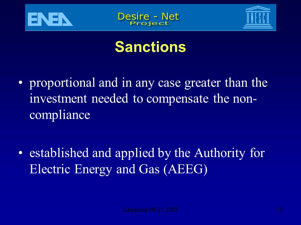 Sanctions proportional and in any case greater than the investment needed to compensate the non-compliance.