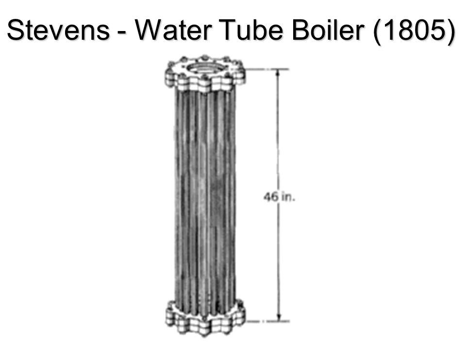 Stevens - Water Tube Boiler (1805)