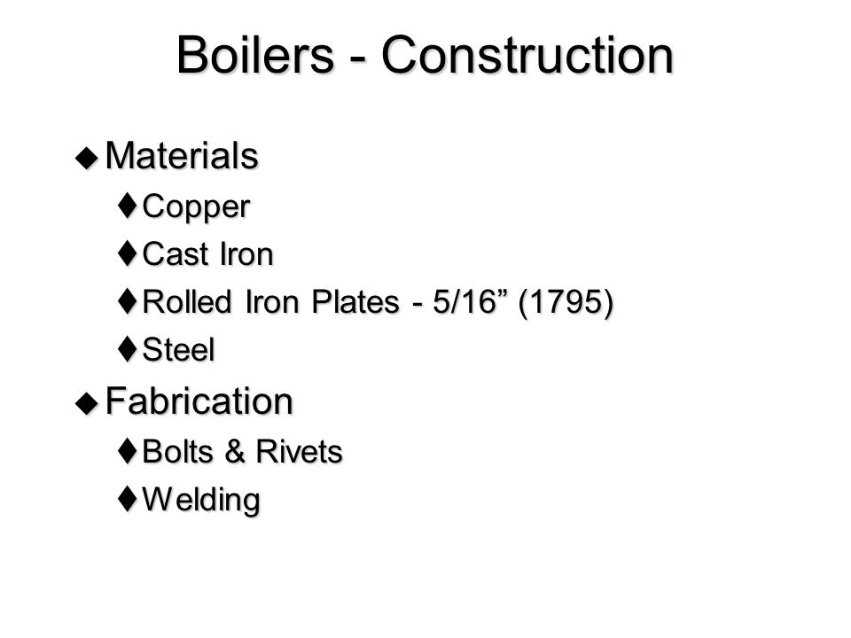 Boilers - Construction