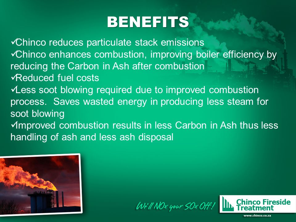 BENEFITS Chinco reduces particulate stack emissions