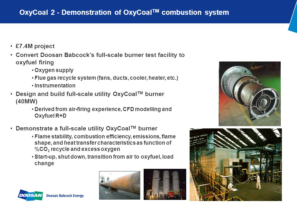 OxyCoalTM 2 Project Vattenfall The substantial contributions of: