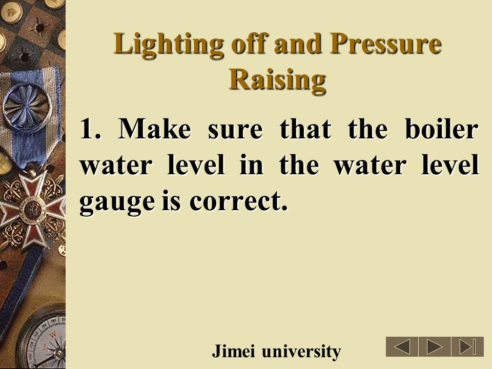 Lighting off and Pressure Raising