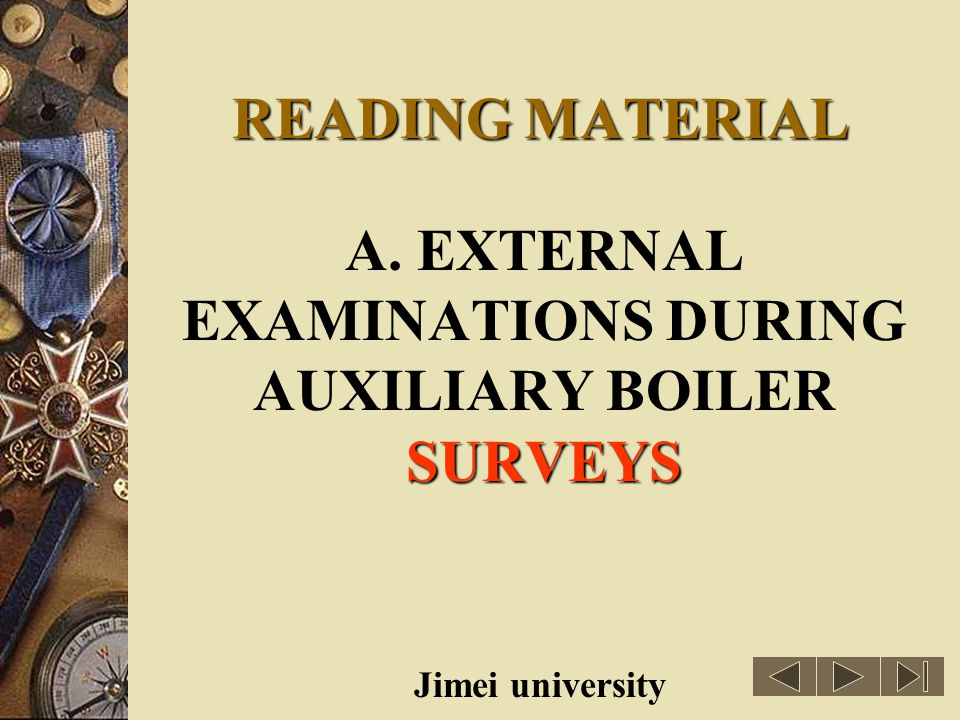 A. EXTERNAL EXAMINATIONS DURING AUXILIARY BOILER SURVEYS