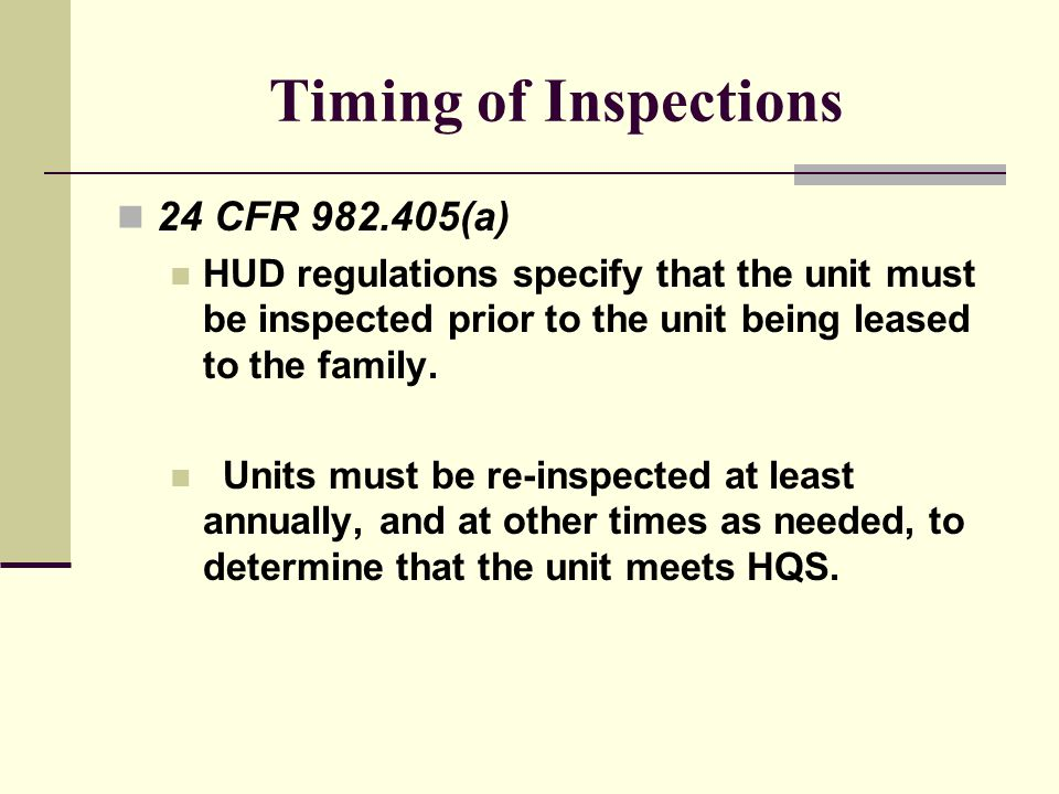 Timing of Inspections 24 CFR 982.405(a)