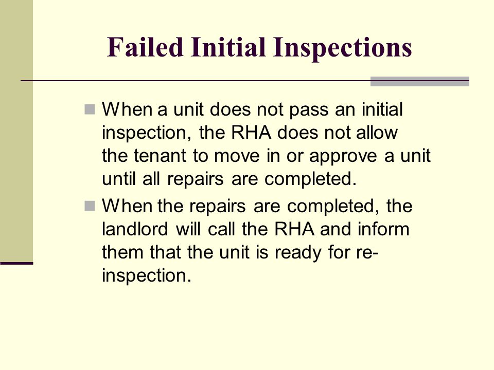Failed Initial Inspections