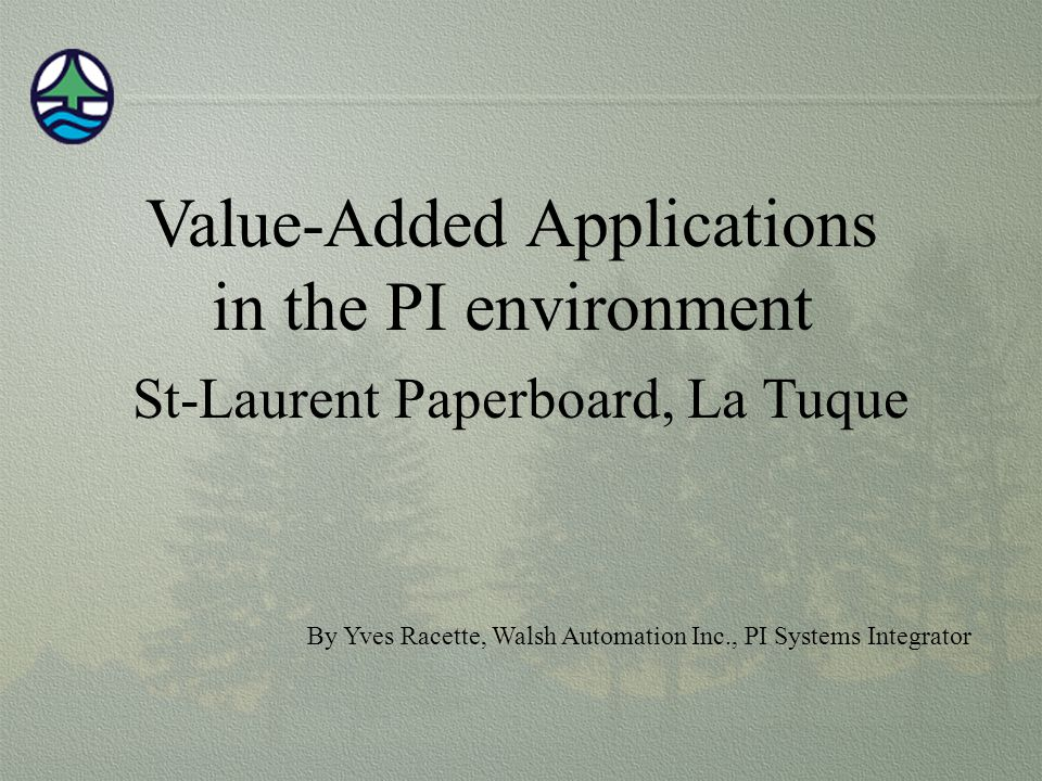 Value-Added Applications in the PI environment