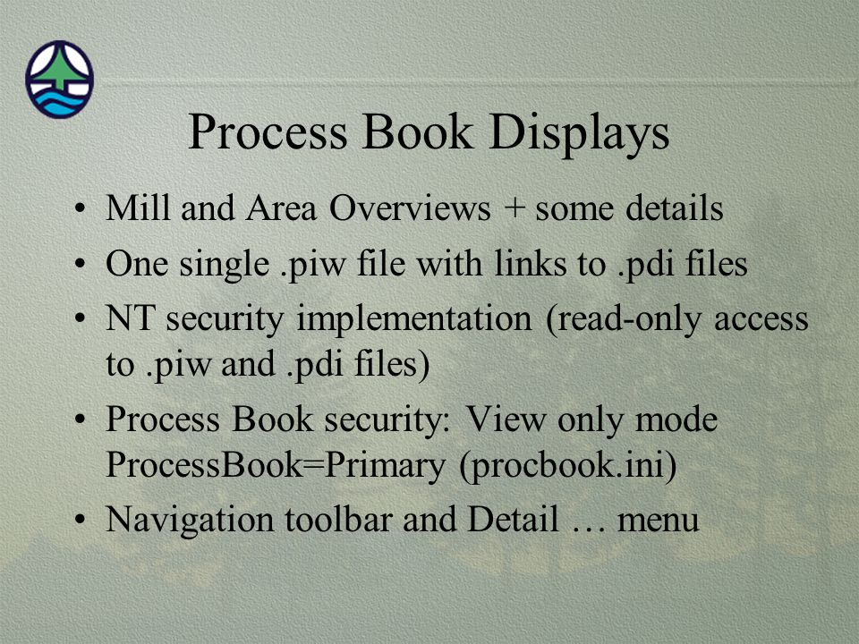 Process Book Displays Mill and Area Overviews + some details