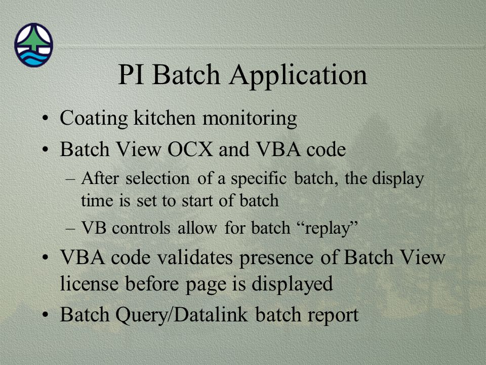 PI Batch Application Coating kitchen monitoring