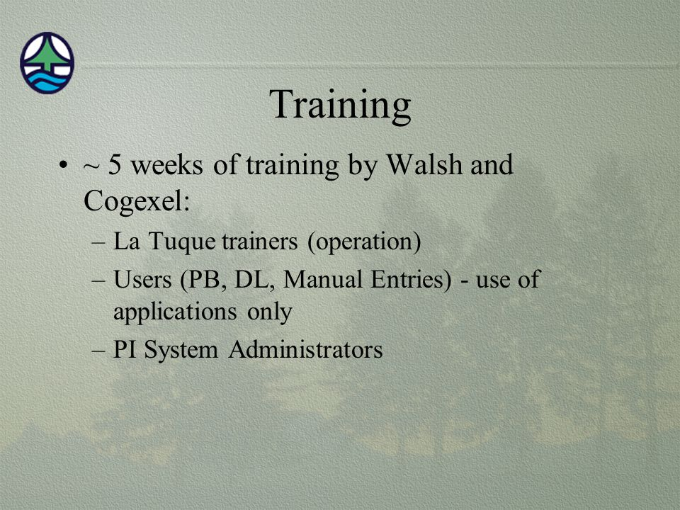 Training ~ 5 weeks of training by Walsh and Cogexel: