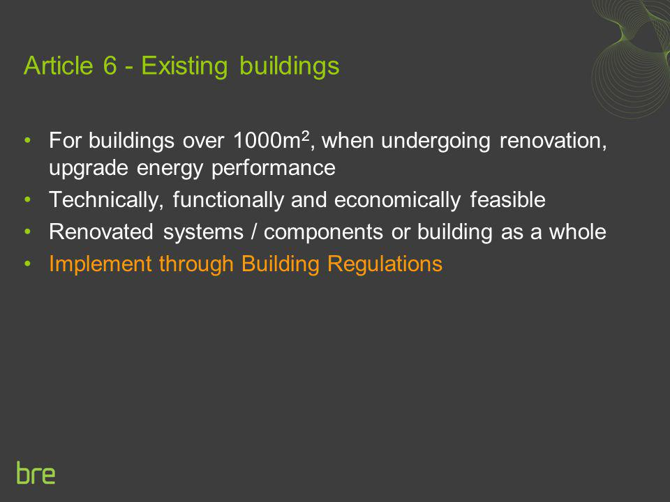 Article 6 - Existing buildings