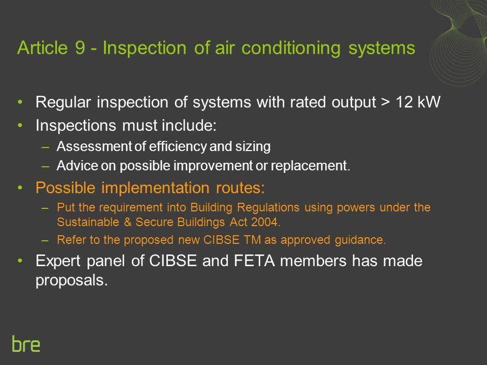 Article 9 - Inspection of air conditioning systems