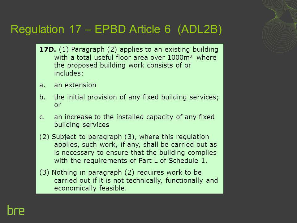 Regulation 17 – EPBD Article 6 (ADL2B)