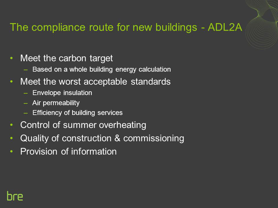 The compliance route for new buildings - ADL2A