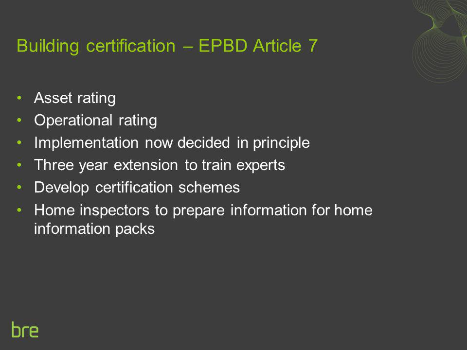 Building certification – EPBD Article 7