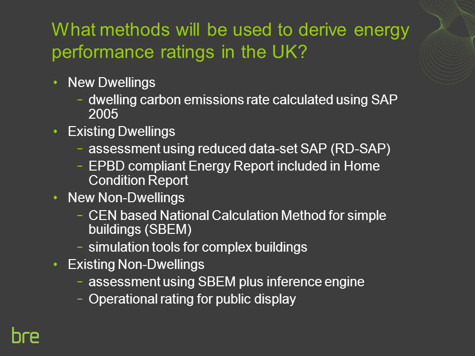 What methods will be used to derive energy performance ratings in the UK
