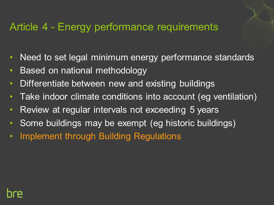 Article 4 - Energy performance requirements