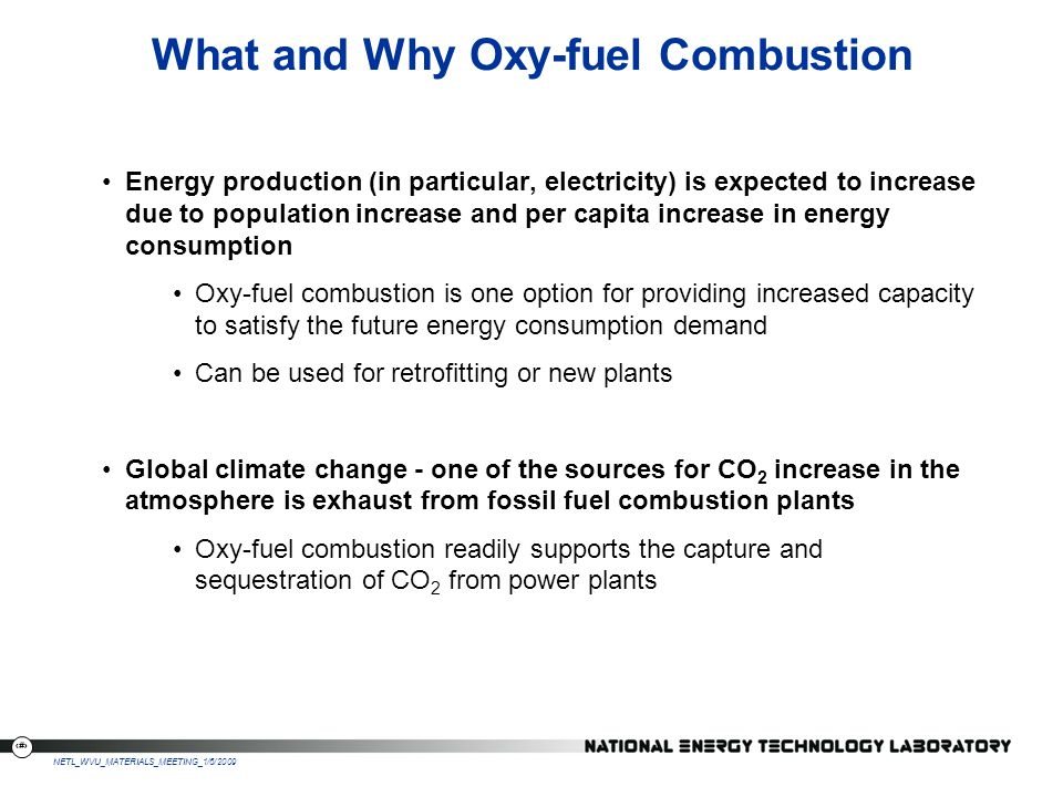 What and Why Oxy-fuel Combustion