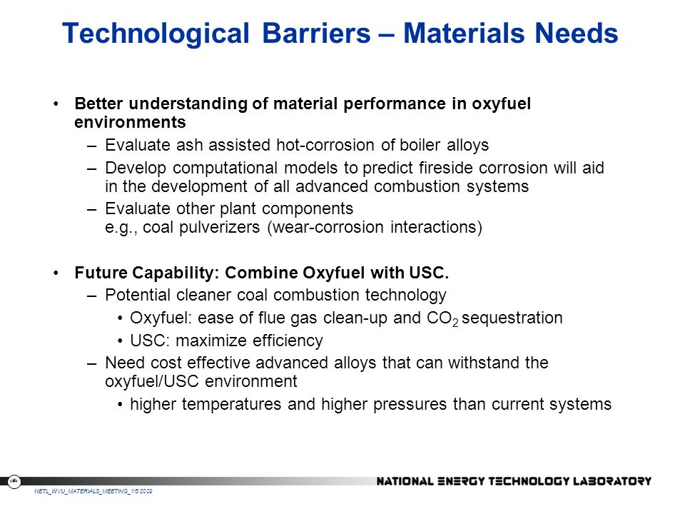 Technological Barriers – Materials Needs