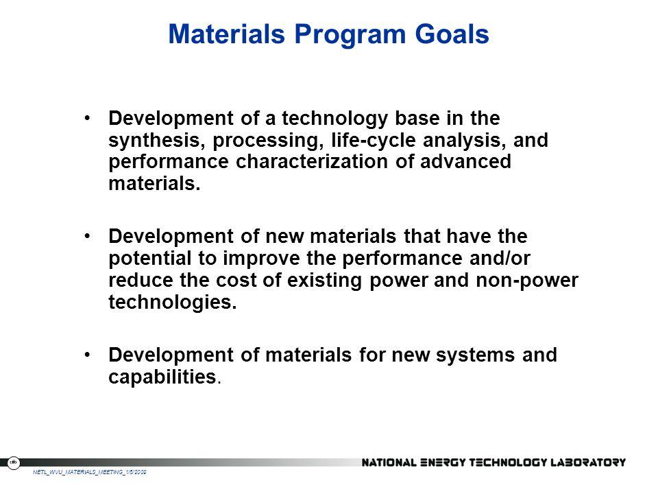 Materials Program Goals