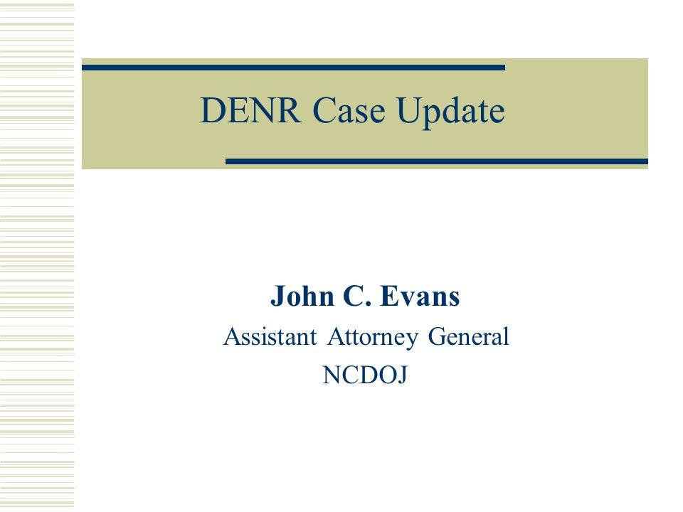 John C. Evans Assistant Attorney General NCDOJ