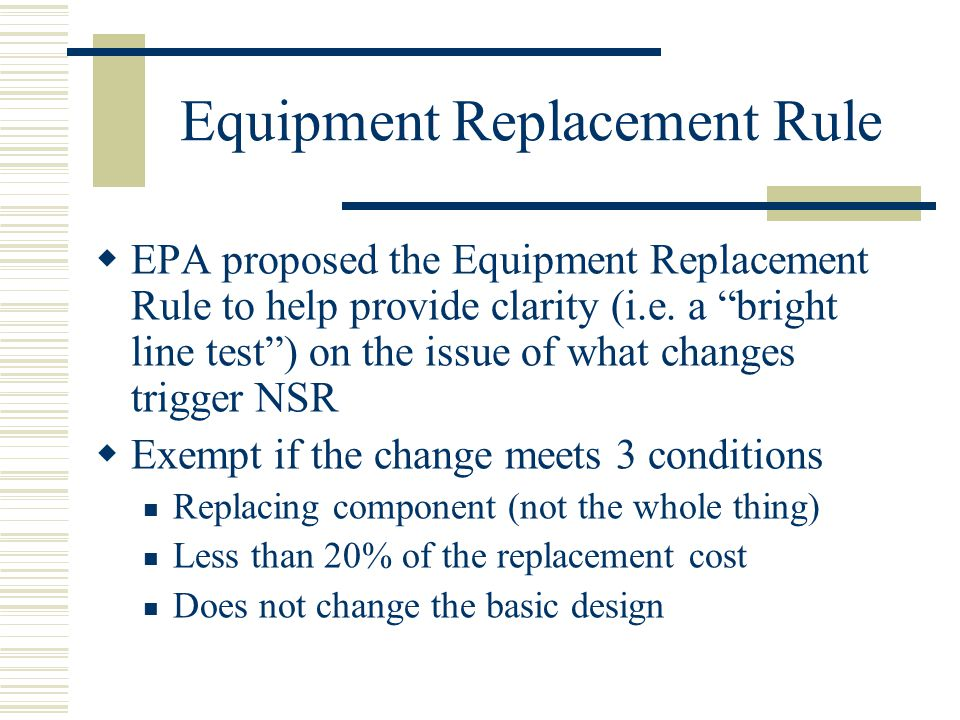Equipment Replacement Rule