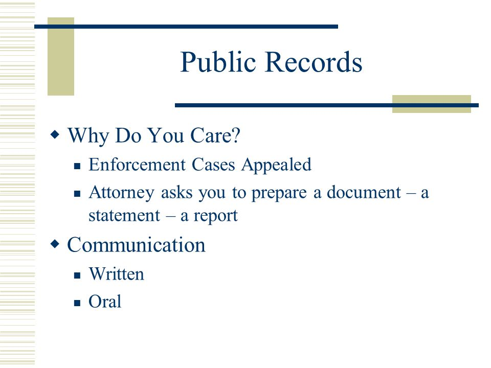 Public Records Why Do You Care Communication