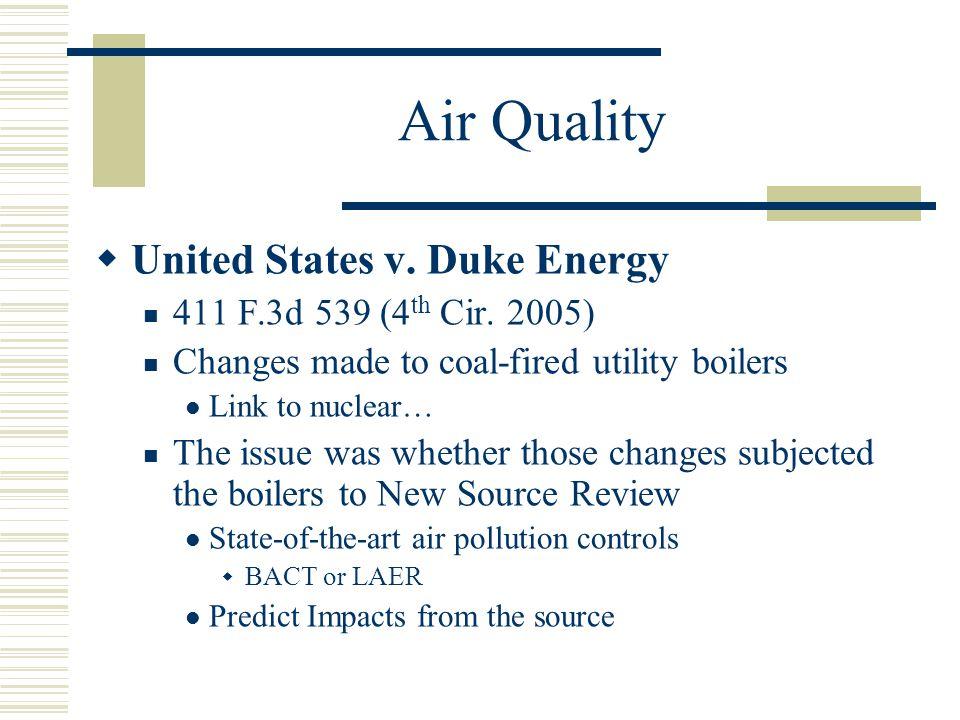 Air Quality United States v. Duke Energy 411 F.3d 539 (4th Cir. 2005)
